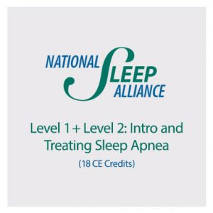 Level 1 and Level 2 - Intro and Treating Sleep Apnea