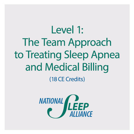 Level 1: The Team Approach to Treating Sleep Apnea and Medical Billing