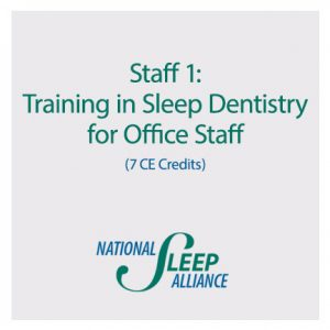 Staff 1: Training in Sleep Dentistry for Office Staff